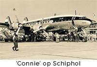 Een 'Connie' op Schiphol